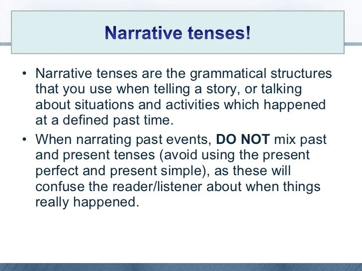 Narrative Tenses