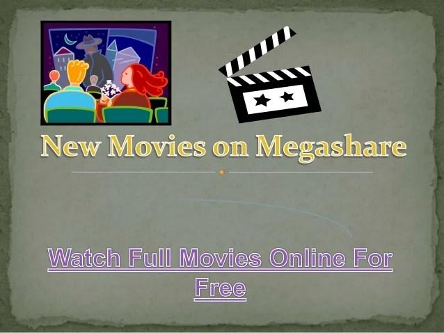 New Movies Online Free on Megashare