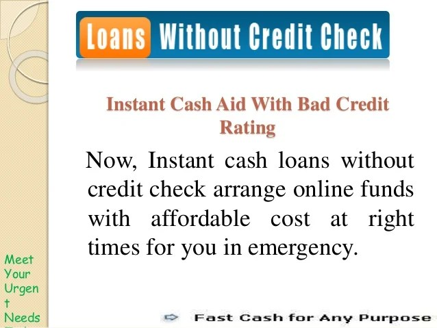 Obtains Funds Without Credit Checking in Emergency