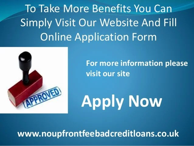 No Upfront Fee Bad Credit Loans- Help You To Obtain Money For Urgent