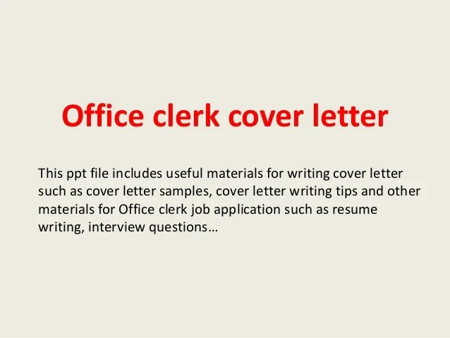 How To Write A Cover Letter For A Banking Job 11 Steps Office Clerk Cover Letter