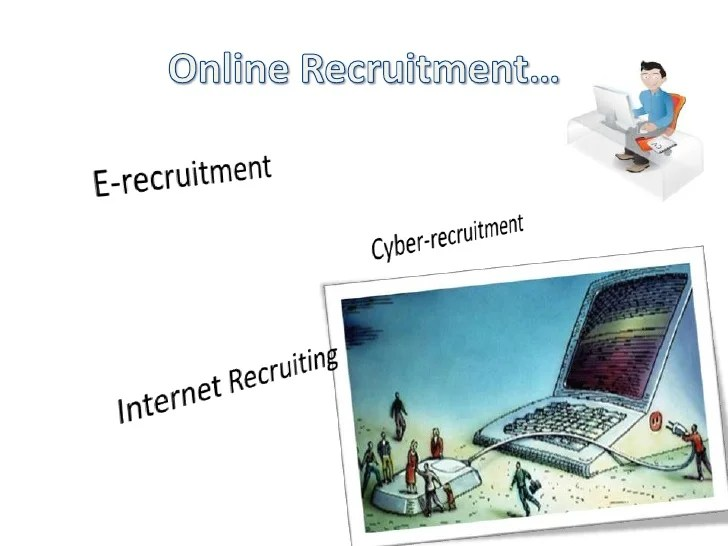 Online Recruitment Online Recruitment