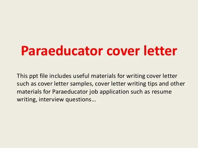 Get The Job With These Professional Cover Letter Templates Paraeducator Cover Letter