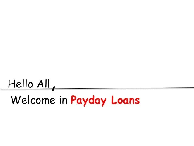 Payday Loans Anywhere - What Is The Specific Benefit Of These Payday