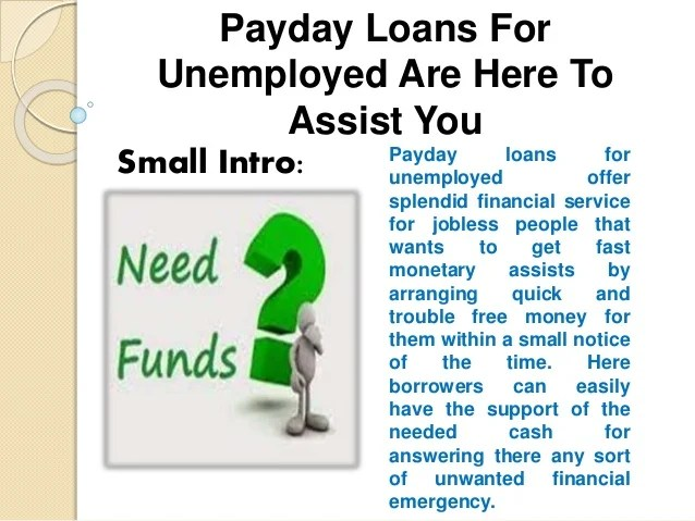 Payday Loans For Unemployed Finest Deal For Meeting Your Urgent Expen…