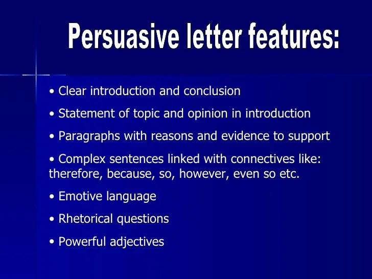 Persuasive Letter Features
