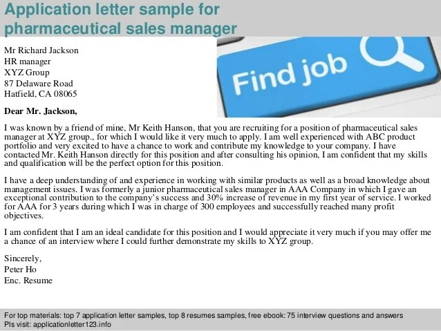 How To Write A Letter Asking To Volunteer With Sample Pharmaceutical Sales Manager Application Letter