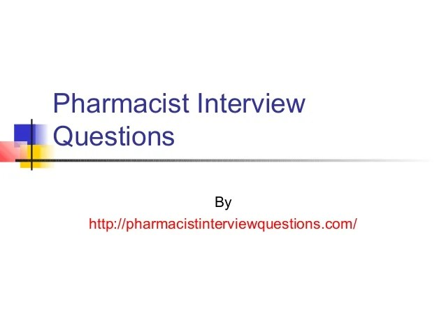 pharmacist interview questions and answers