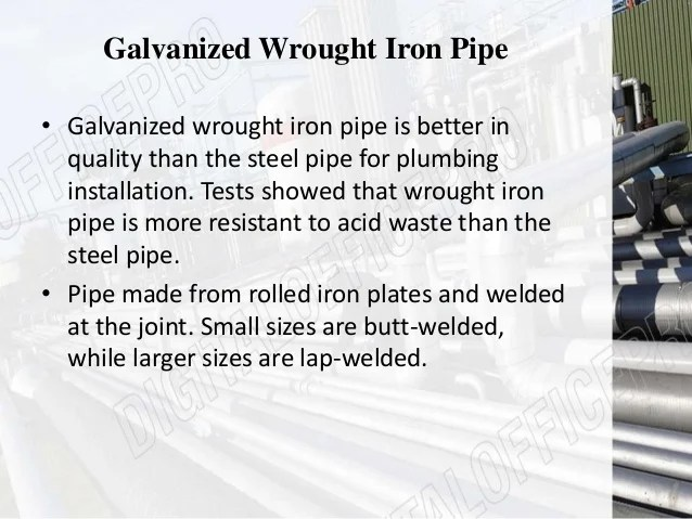 advantages and disadvantages of galvanized iron pipes