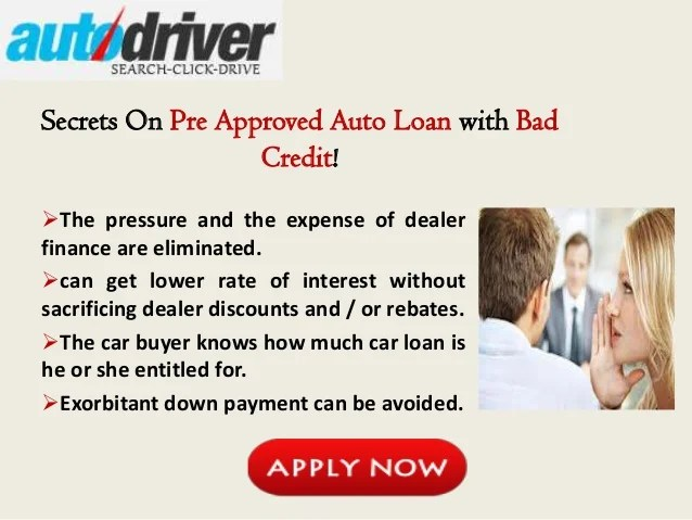 Pre Approved Auto Loan Bad Credit