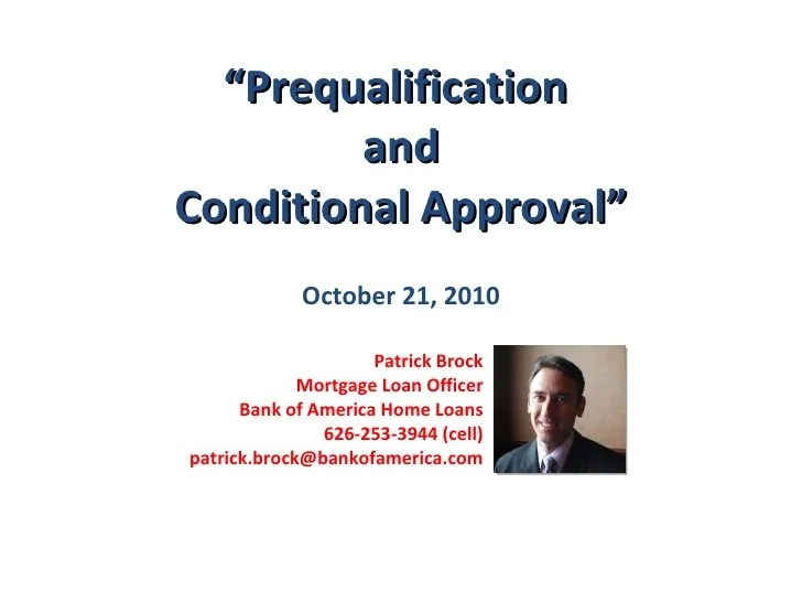 Prequalification and Preapproval