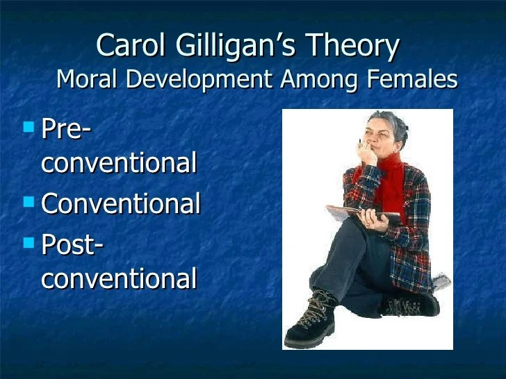gilligan s theory of moral development