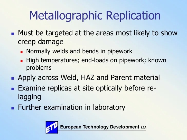 Use Of Replication And Portable Hardness Testing For High