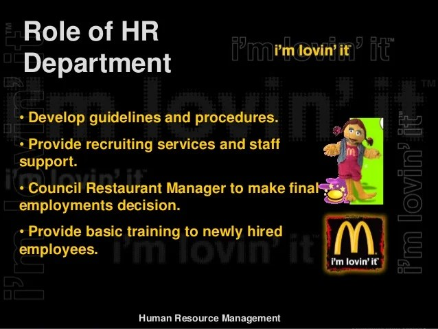 Ucl Human Resources Recruitment And Selection Policy Report On Mcdonalds Hr Management