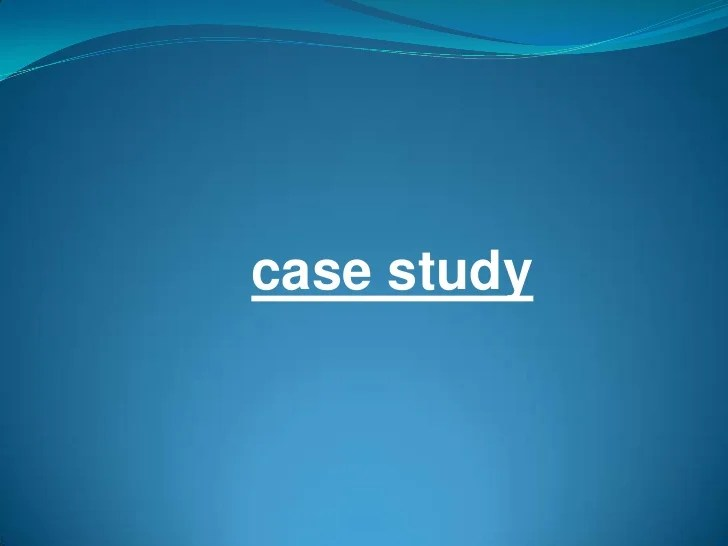 Case study example science
