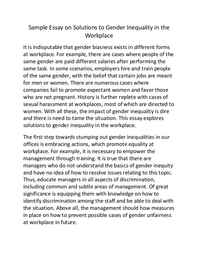 essay on women in the workplace Get an answer for 'describe the roles of women in the past and the present' and find homework help for other social sciences questions at enotes in some cultures, women work/worked side-by-side men in the anglo-saxon period, women often fought alongside the men.