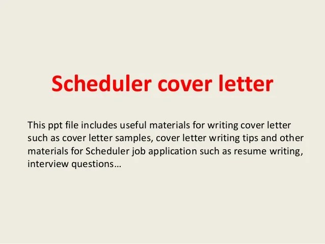 cover letter for scheduler