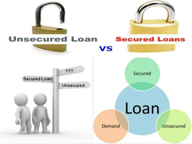 Secured loan vs. unsecured loan