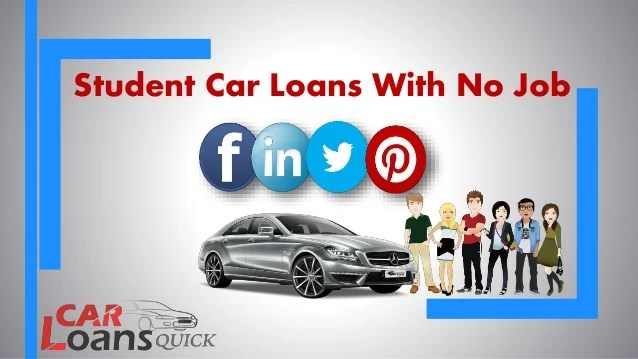 How To Get Student Car Loan Without Job- Find Out What Are Your Chanc…