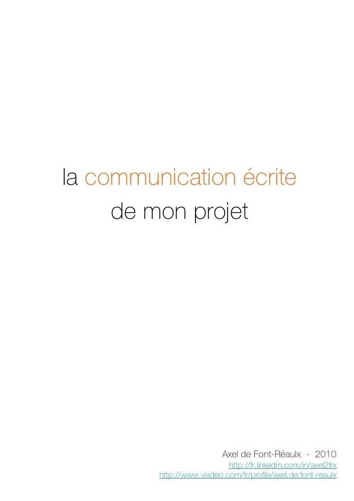 la communication u00e9crite de mon projet professionnel