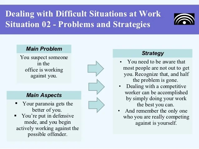 how do you handle difficult situations - Holaklonec - how do you handle difficult situations