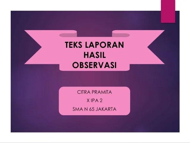 Teks Laporan Bahasa Indonesia Pelajaran Bahasa Indonesia Di Jari Kamu Teks Laporan Hasil Observasi Bahasa Indonesia