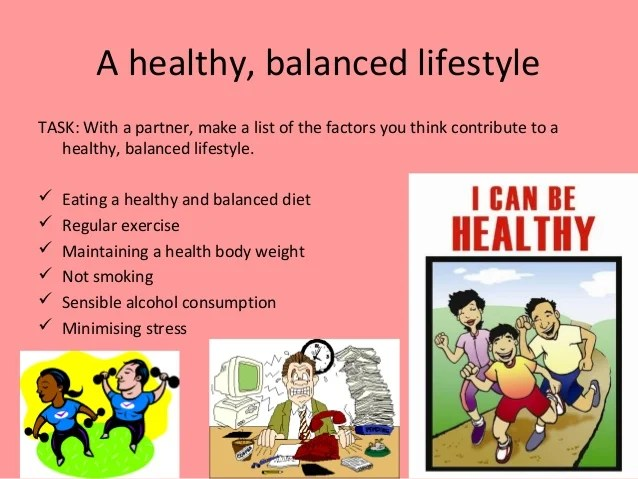 The characteristics of a balanced, healthy lifestyle