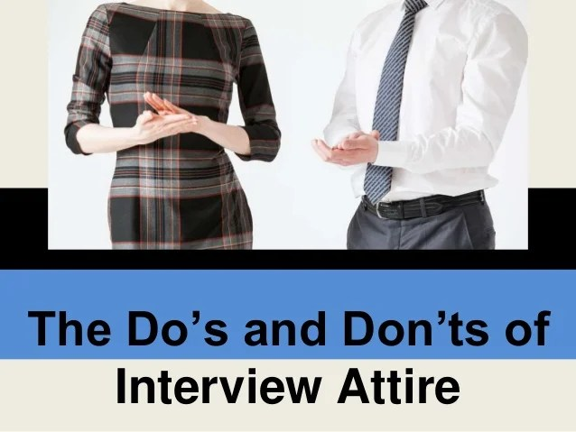 dos and don ts for interview