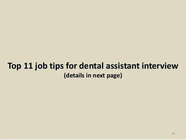 Dental Assistant Interview Questions ophion - interview questions for a dental assistant