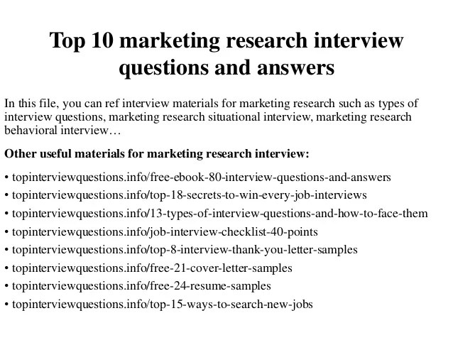 Business Analyst Interview Questions Geekinterview Top 10 Marketing Research Interview Questions And Answers