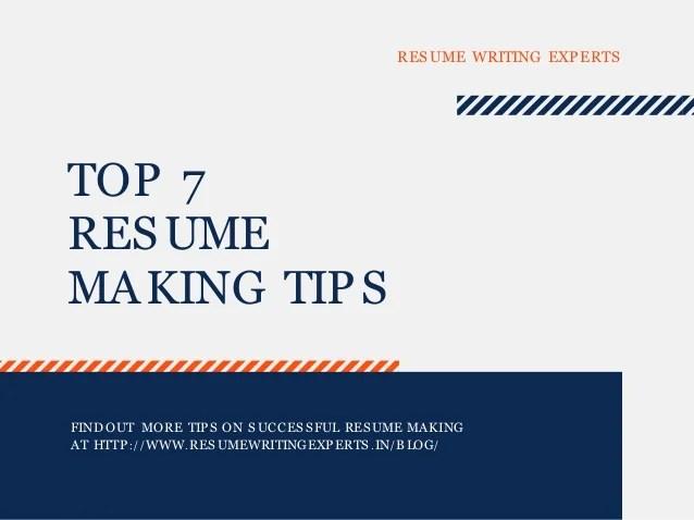 Top 7 Resume Making Tips