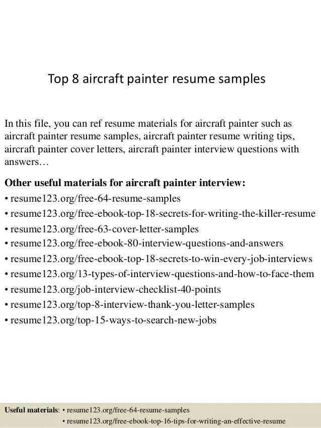 Resume Objective Examples For Various Professions Top 8 Aircraft Painter Resume Samples