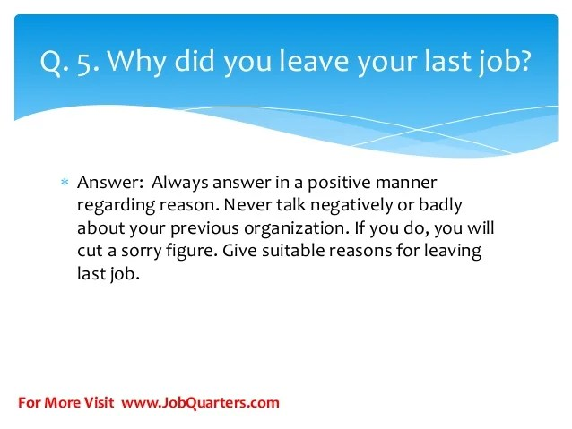 this site contains all info about why did you leave your last job best answers examples