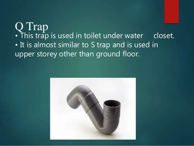 Traps And Its Types Used In A Building
