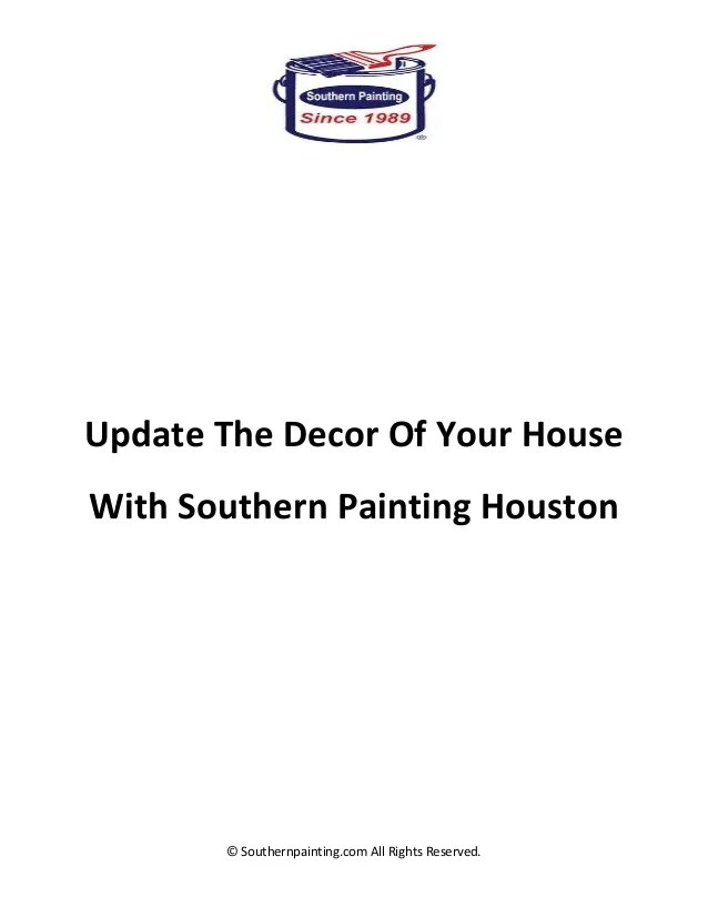 Update the decor of your house with southern painting houston