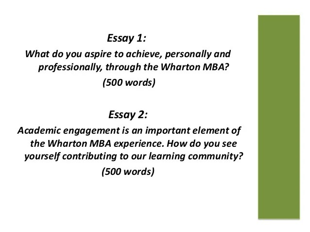 wharton mba essay help Wharton released application deadlines for the class of 2021, with r1 slated for  sept 18, 2018 it also signaled new essay questions will be.