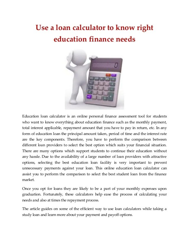 Education Loan Interest : Use a loan calculator to know right educat…