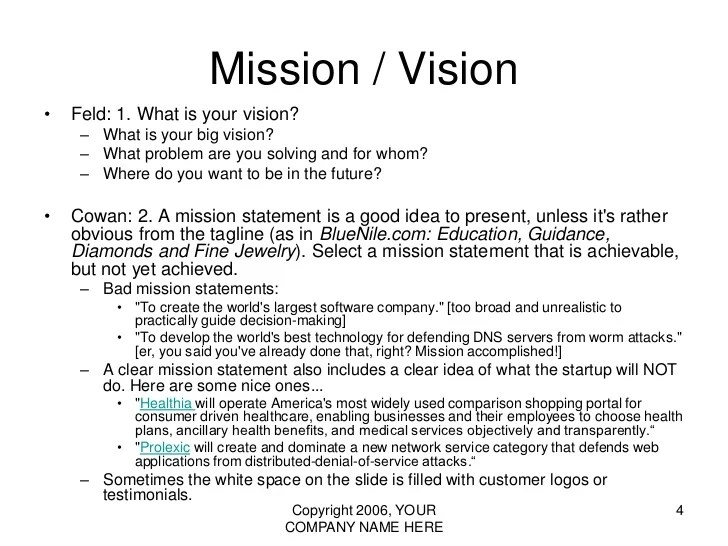 how to write a mission statement for a business An organization's mission statement should clearly communicate what it is that they do many mission statements succumb to an overuse of words in general, but.