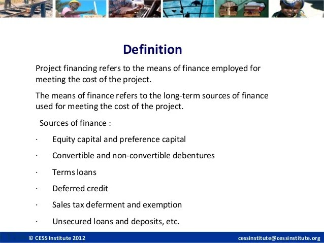 Project financing and sources of funding