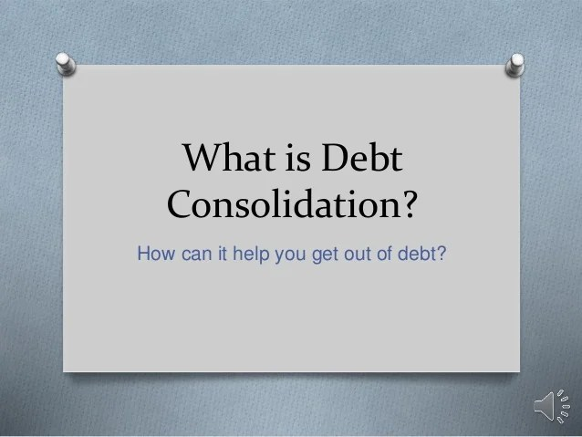 What is Debt Consolidation?