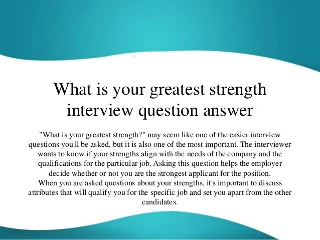 interview question strength and weakness