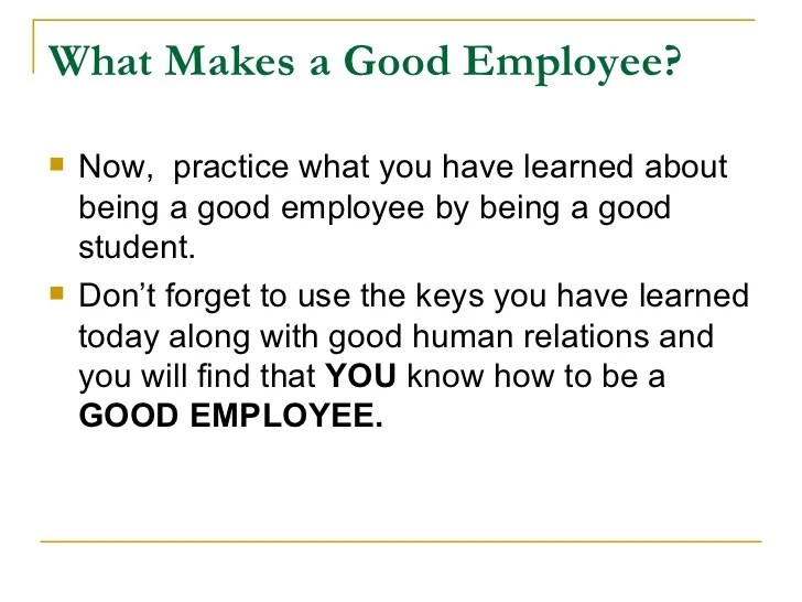 how to be a good employee - Romeolandinez - good worker qualities
