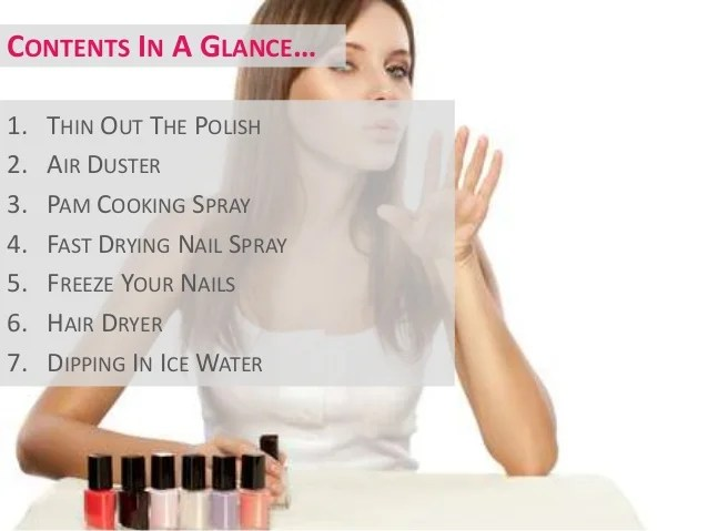 What Makes Nail Polish Dry Faster 7 Quick Easy Ways To