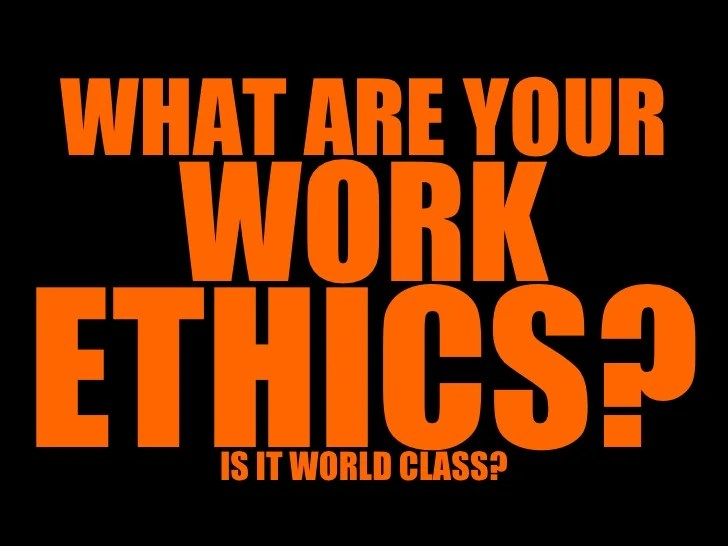 /describe-work-ethic-in-your-own-words/describe-work-ethic-in-your-own-words-25