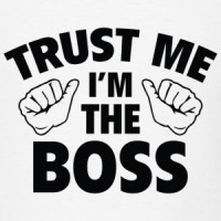 Im A Boss T-Shirts | Spreadshirt