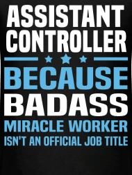 Assistant Controller by bushking Spreadshirt