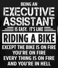 Executive Assistant by bushking Spreadshirt