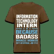 Information Technology Intern by bushking Spreadshirt