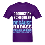 Production Scheduler by bushking Spreadshirt - production scheduler job description