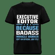 Shop Executive Editor Clothing T-Shirts online Spreadshirt - executive editor job description